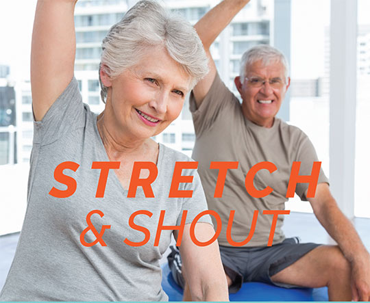 Stretch and Shout